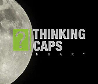 Thinking Caps – January