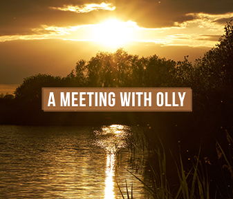 A Meeting with Olly
